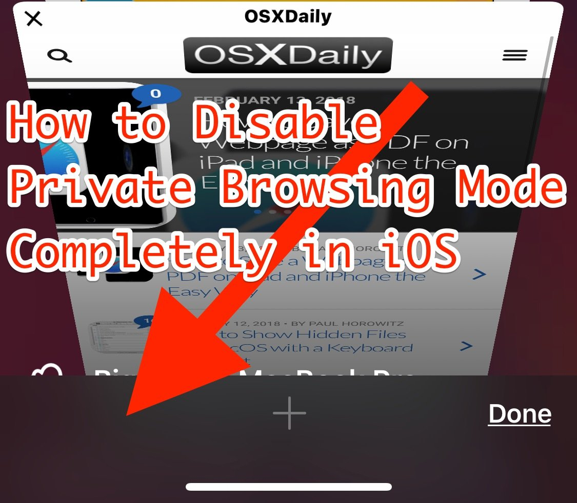 How to Completely Disable Private Browsing in iOS on ...