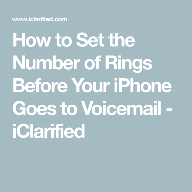 How to Set the Number of Rings Before Your iPhone Goes to ...